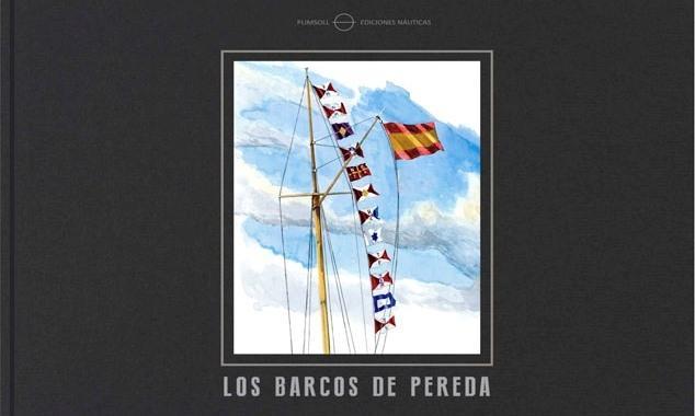 """Nuevo libro """"Los barcos de Pereda"""""""