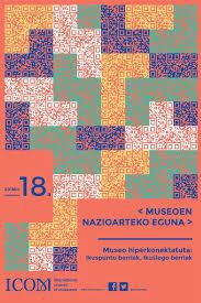 Maiatzaren 18: Museoen Nazioarteko Eguna 2018