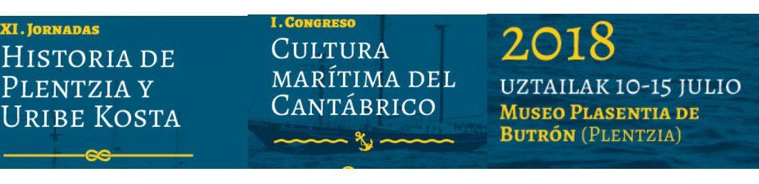 XXI. Jornadas Historia de Plentzia y Uribe Kosta. I. Congreso Cultura Marítima del Cantábrico